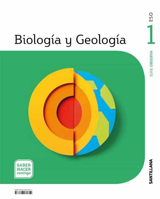 Biologia Y Geologia 1º Eso Observa Saber Hacer Contigo - Vv.aa.