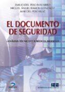El Documento De Seguridad: Analisis Tecnico Y Juridico. Modelo - Peso Navarro Emilio Del