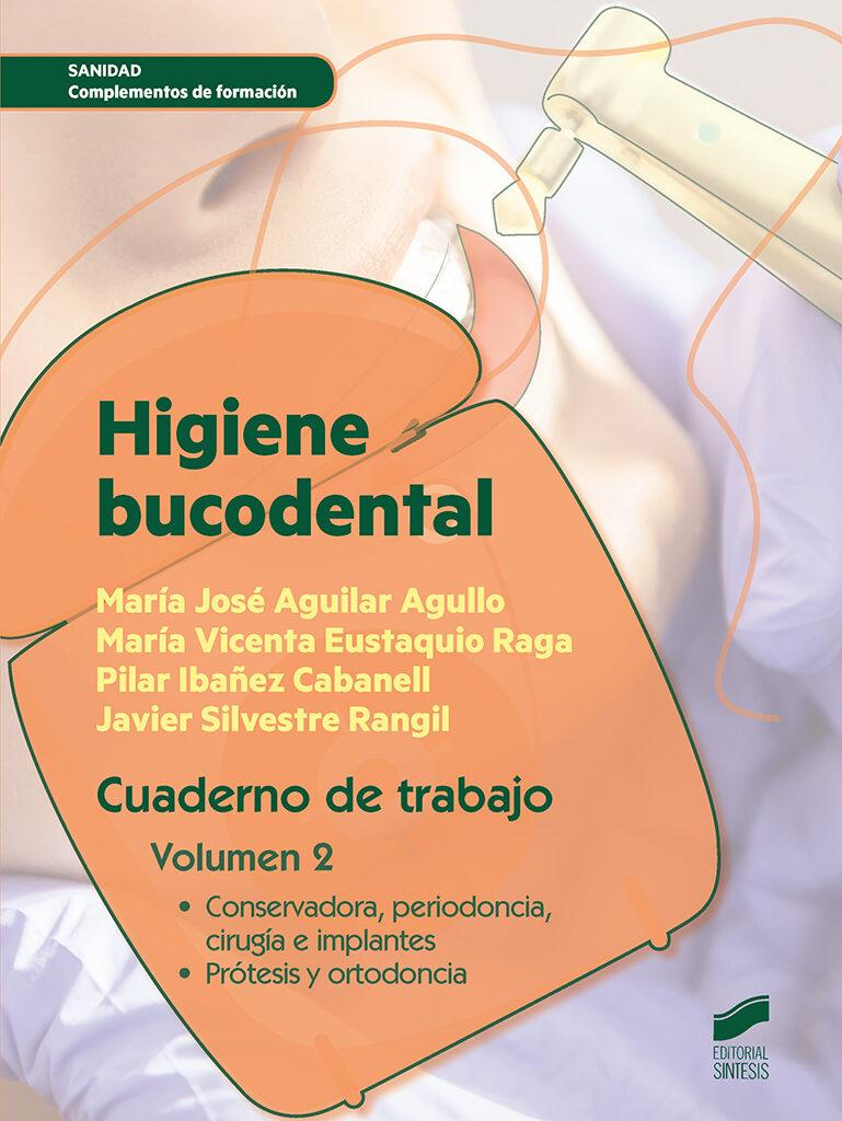 Higiene Bucodental. Cuaderno De Trabajo. Volumen 2 - Vv.aa.