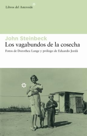 Los Vagabundos De La Cosecha - Steinbeck John
