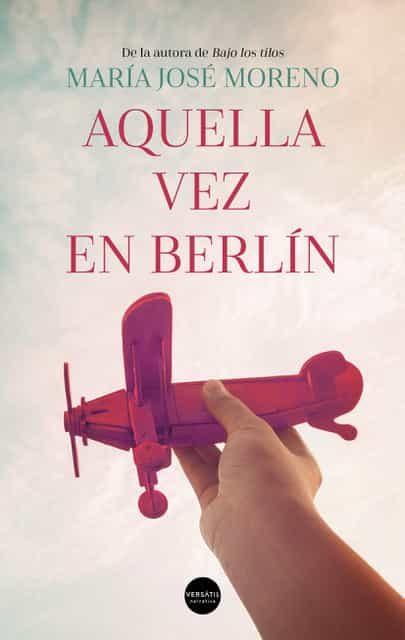 Aquella Vez En Berlín - Moreno Maria Jose