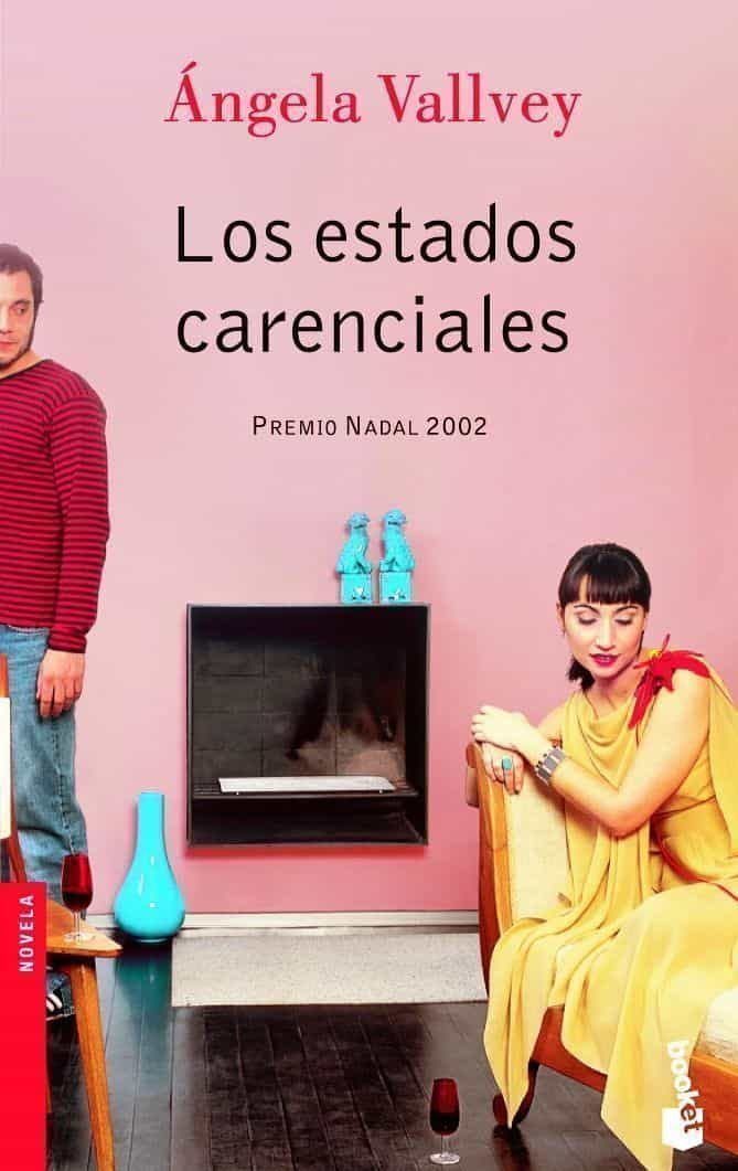 Los Estados Carenciales (premio Nadal 2002) - Vallvey Arevalo Sanchez Angela