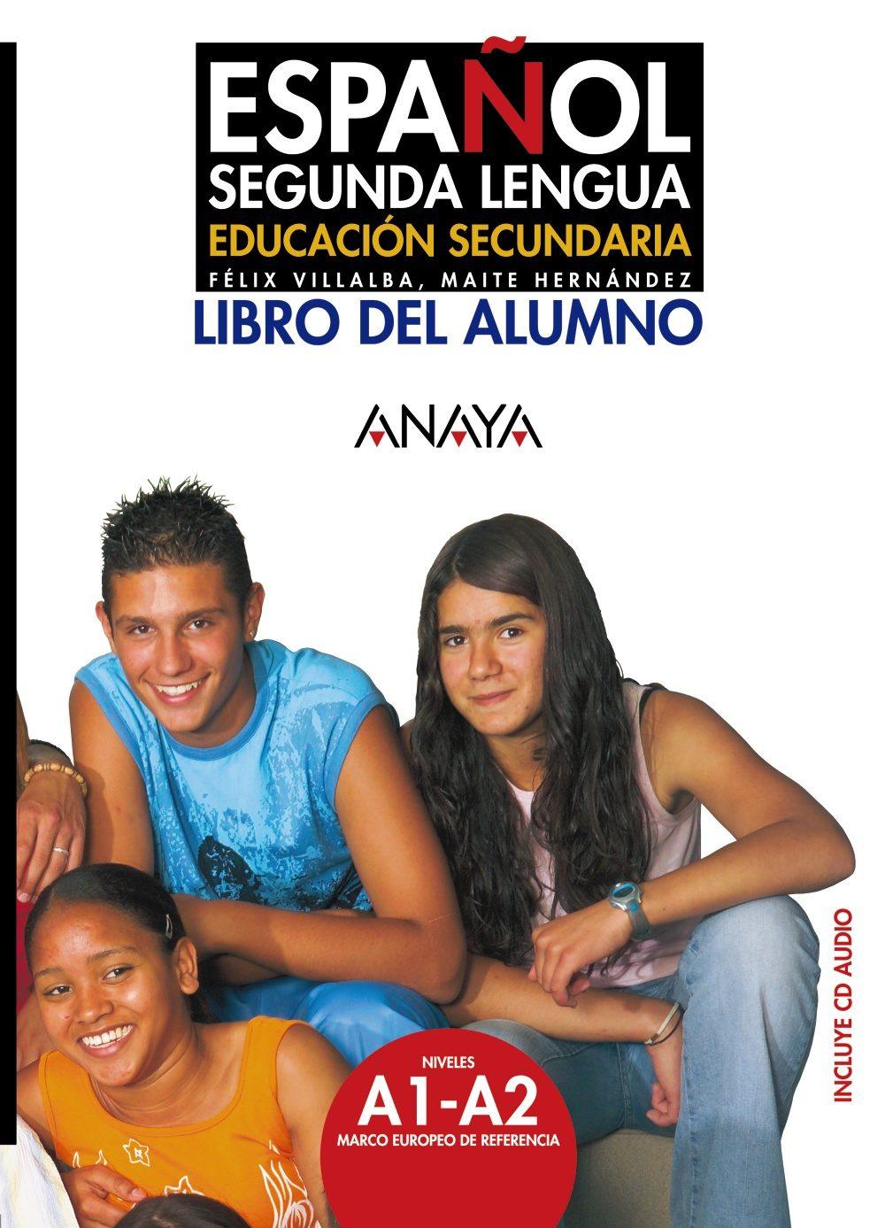 Español Segunda Lengua: Libro Del Alumno (educacion Secundaria) - Hernandez Garcia Maria Teresa