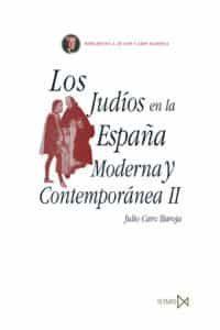 Los Judios En La España Moderna Y Contemporanea (t.2) - Caro Baroja Julio