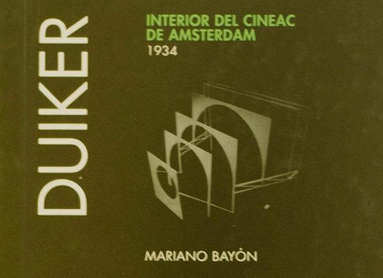 Duiker: Interior Del Cineac De Amsterdam = Inside Of The Cineac. Amste - Bayon Alvarez Mariano (dir.)