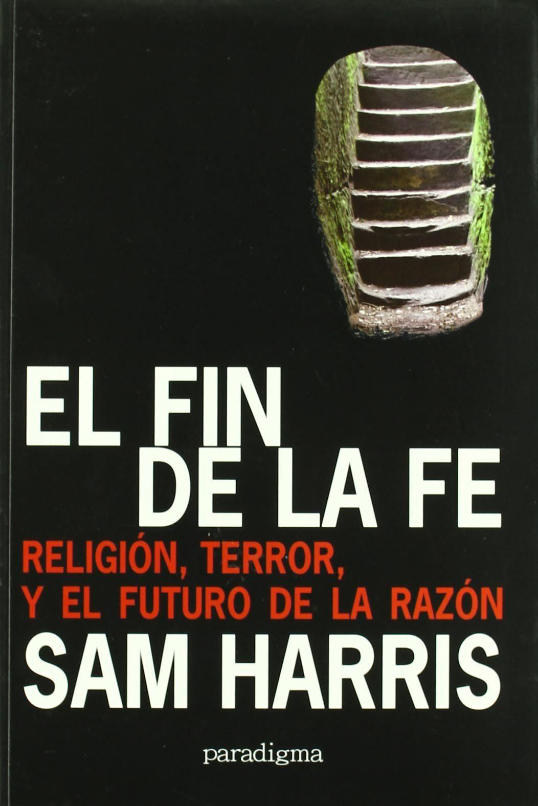 El Fin De La Fe - Harris Sam