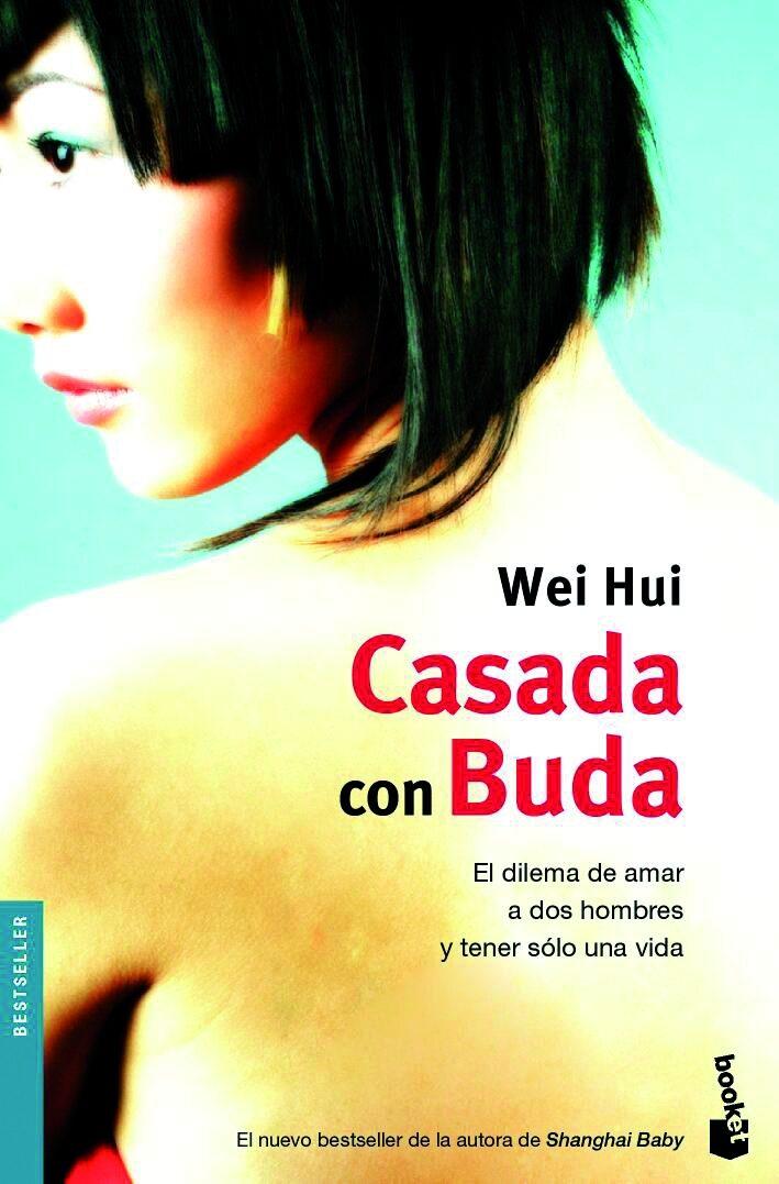 Casada Con Buda - Hui Zhou Wei