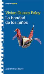 La Bondad De Los Niños - Paley Vivian Gussin