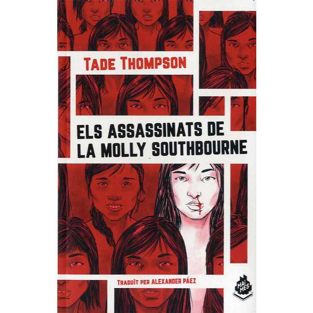 Els Assassinats De La Molly Southbourne - Thompson Tade