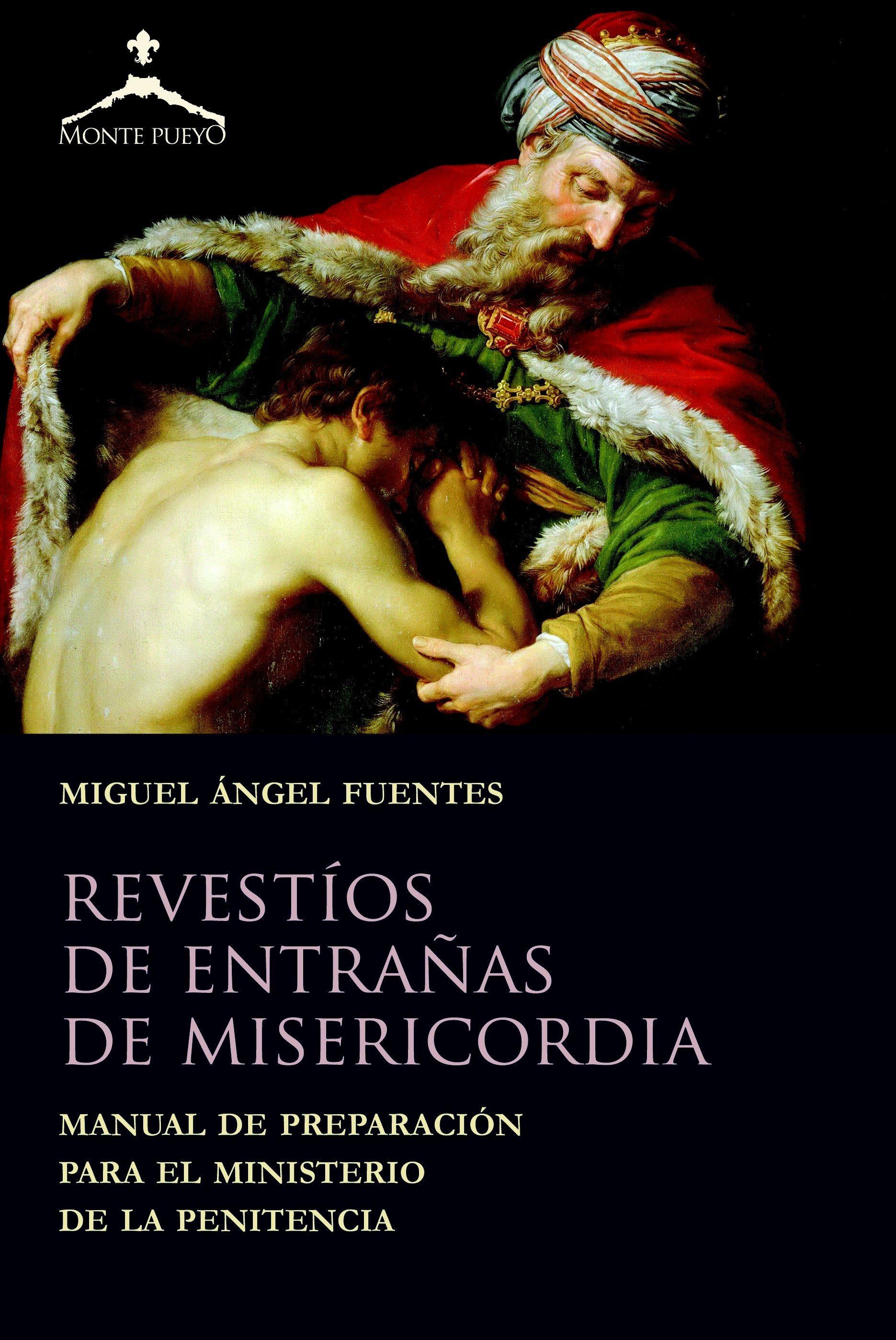 Revestios De Entrañas De Misericordia - Fuentes Miguel Angel