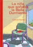 Niña Que Soñaba La Bella Durmiente - Barnes Gabriel