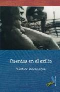 Cuentos En El Exilio - Montoya Victor