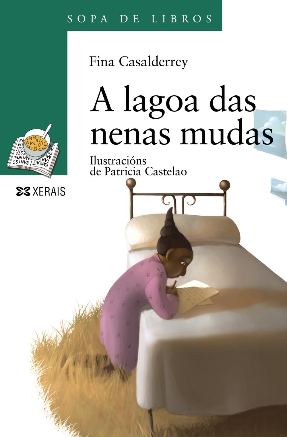 A Lagoa Das Nenas Mudas - Casalderrey Fraga Fina