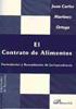 El Contrato De Alimentos : Formularios Y Recopilacion De Jurispru Denc - Martinez Ortega Juan Carlos