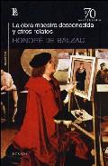 La Obra Maestra Desconocida Y Otros Relatos - Balzac Honore De