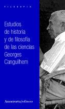 Estudios De Historia Y De Filosofia De Las Ciencias - Canguilhem Georges