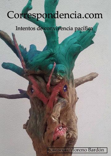Correspondencia: Intentos De Convivencia Pacifica - Moreno Bardon Fernando