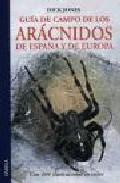 Guia De Campo De Los Aracnidos De España Y Europa - Jones Dick