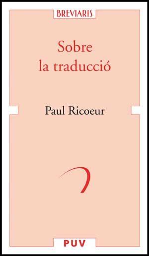 Sobre La Traduccio - Ricoeur Paul