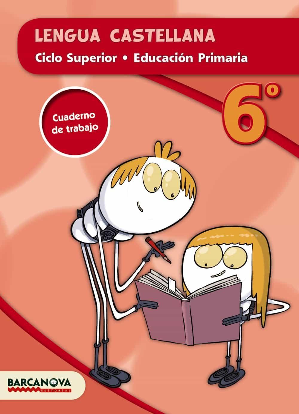 Lengua Castellana Cs. Quaderno 6º Educacion Primaria Catalunya / Ill - Vv.aa.