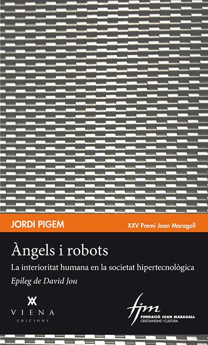 Angels I Robots - Pigem Jordi