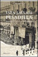 Esta Salvaje Pesadilla: Salamanca En La Guerra Civil Española - Robledo Ricardo