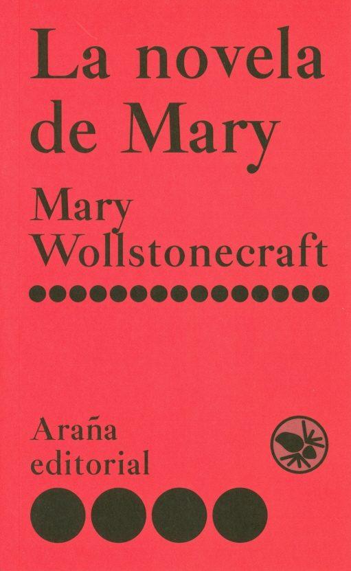 La Novela De Mary - Wollstonecraft Mary