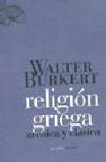 Religion Griega Arcaica Y Clasica - Burkert Walter