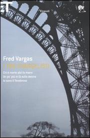 I Tre Evangelisti - Vargas Fred