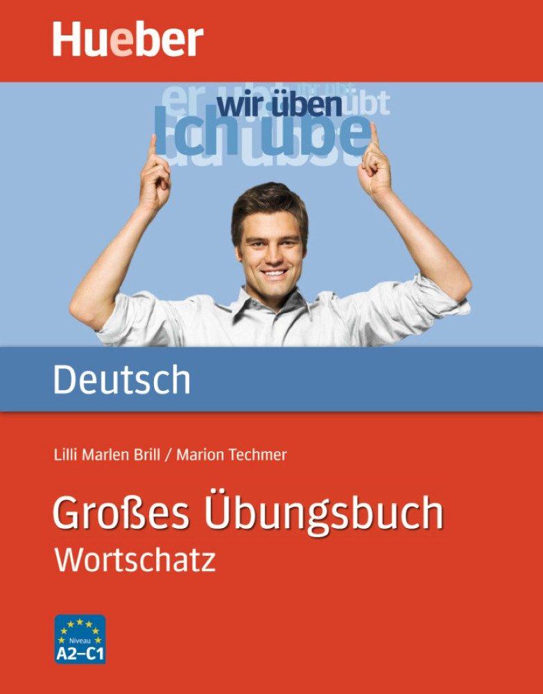 Grosses Ubungsbuch Deutsch - Wortschatz - Vv.aa.