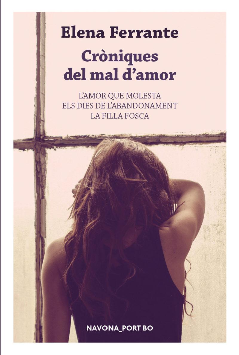 Croniques Del Mal D Amor - Ferrante Elena