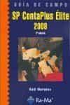 Guia De Campo De Sp Contaplus Elite 2008. (2ª Edicion) - Morueco Gomez Raul