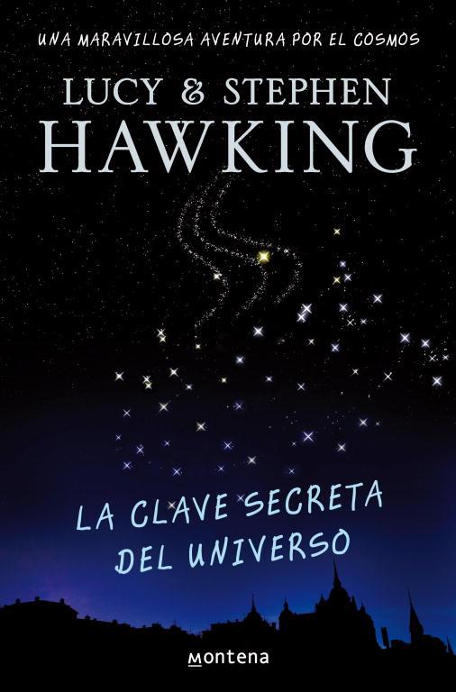 La Clave Secreta Del Universo - Hawking Lucy