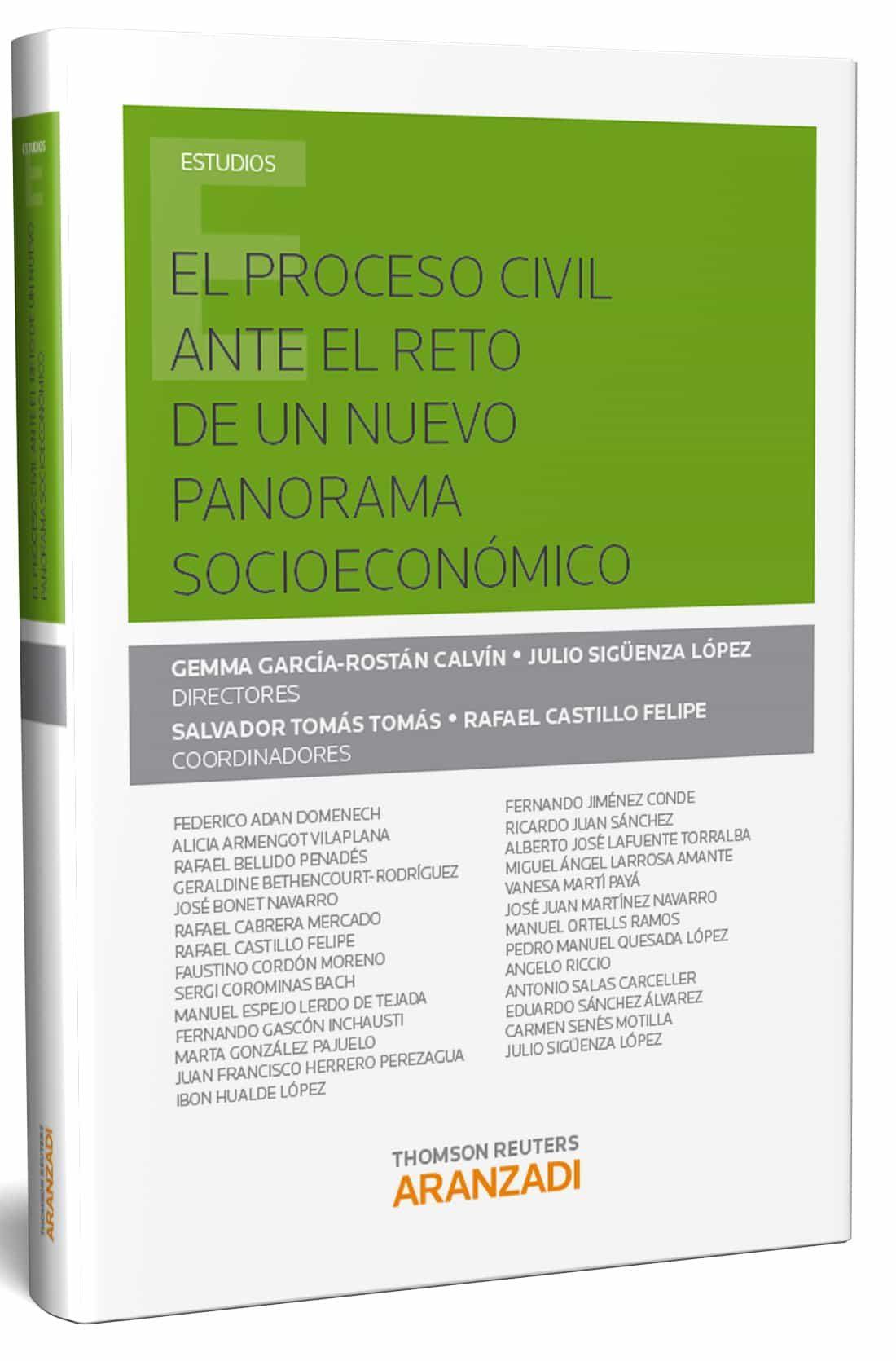 El Proceso Civil Ante El Reto De Un Nuevo Panorama Socioeconómico - García-rstán Calvín Gema