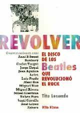 Revolver El Disco De Los Beatles Que Revoluciono El Rock - Lesende Tito