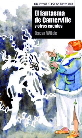 El Fantasma De Canterville Y Otros Cuentos - Wilde Oscar