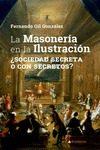 La Masoneria En La Ilustracion - Gil González Fernando