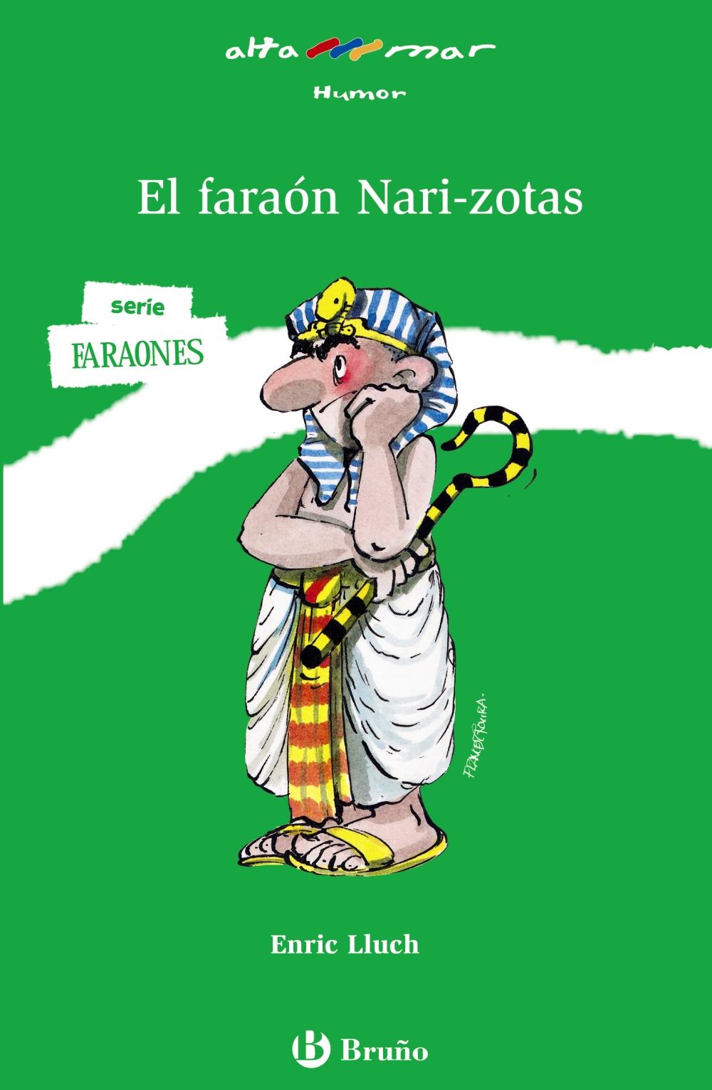 El Faraon Nari-zotas - Lluch Enrich