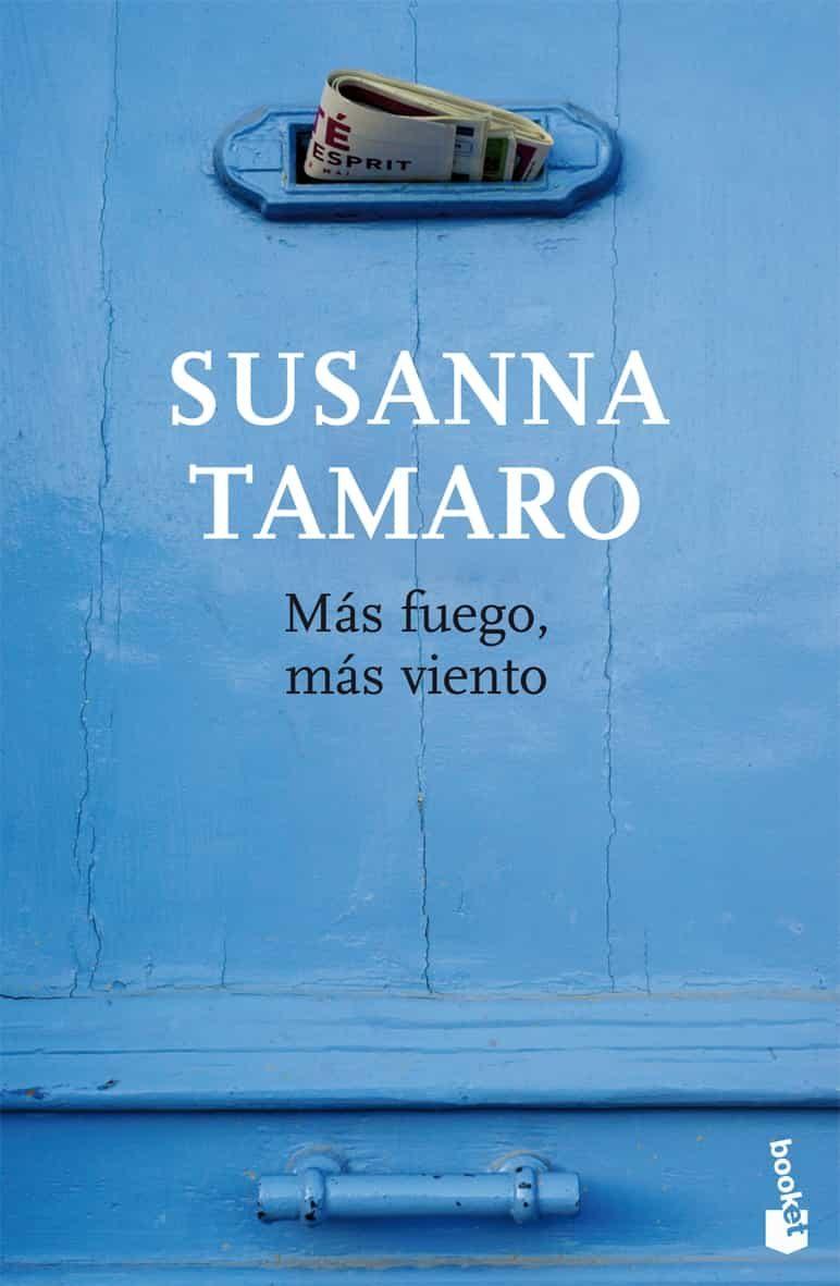 Mas Fuego Mas Viento - Tamaro Susanna