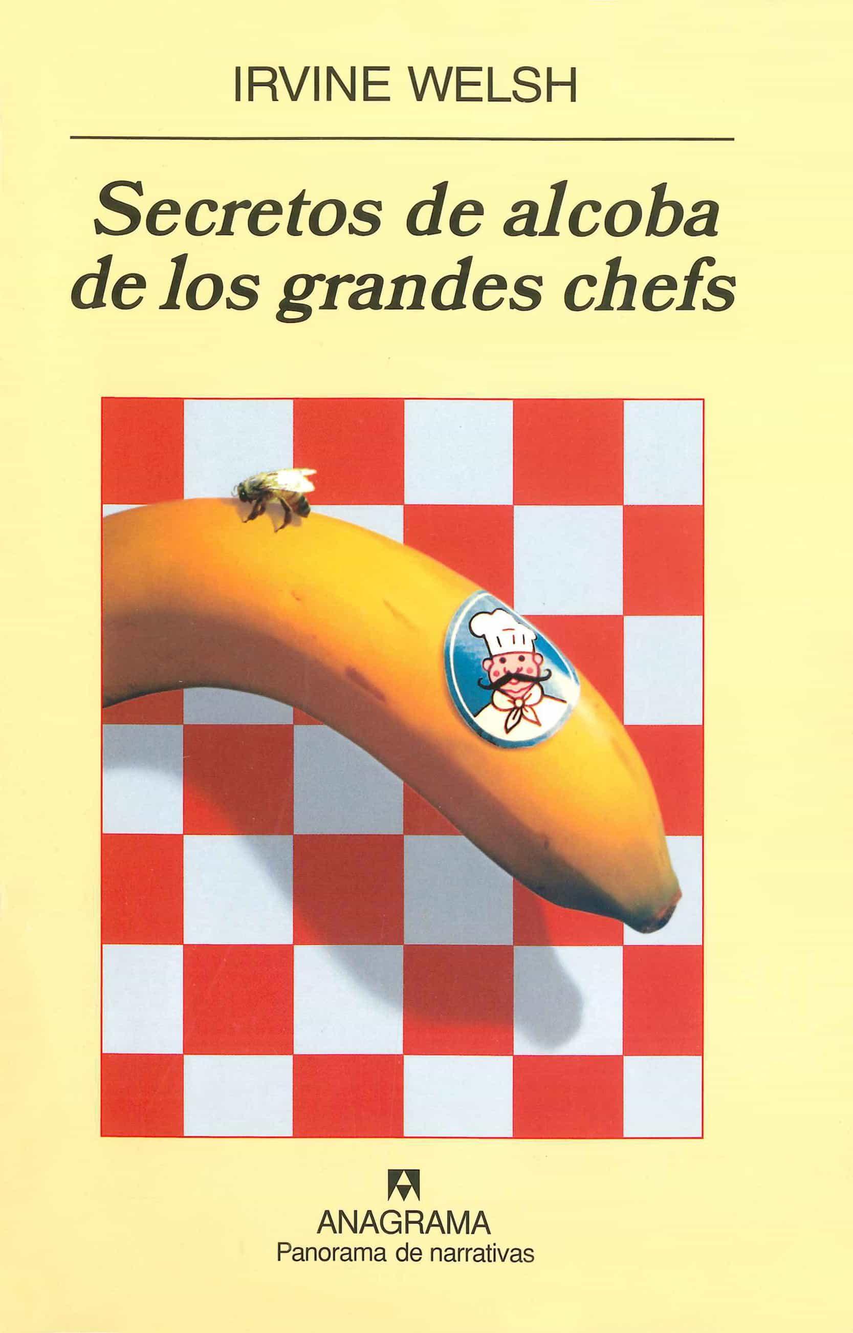 Secretos De Alcoba De Los Grandes Chefs - Welsh Irvine