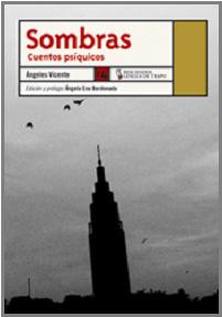 Sombras: Cuentos Psiquicos - Vicente Angeles