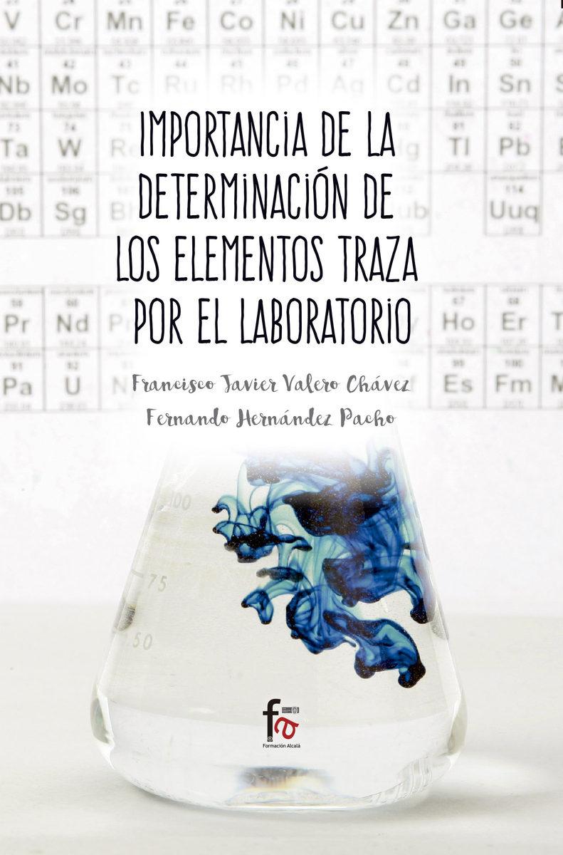 Importancia De La Determinacion De Los Elementos Traza Por El Laborato - Valero Chavez Francisco Javier