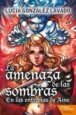 La Amenaza De Las Sombras - Gonzalez Lavado Lucia