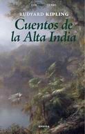 Cuentos De La Alta India - Kipling Rudyard