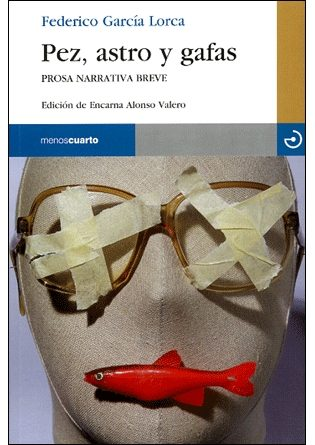Pez Astro Y Gafas - Garcia Lorca Federico