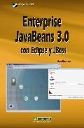 Enterprise Javabeans 3.0 Con Eclipse Y Jboss (incluye Cd-rom) - Rozanski Uwe