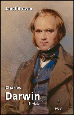Charles Darwin: El Viaje - Browne Janet