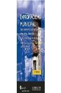 Expropiacion Municipal (2ª Ed.): Especial Referencia A La Expropi Acio - Corral Garcia Esteban