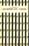 Las Nieves Del Tiempo - Duque Gimeno Aquilino