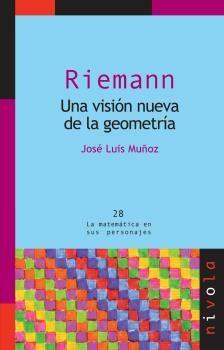 Riemann: Una Vision Nueva De La Geometria - Muñoz Jose Luis